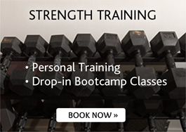 Strength Training - Personal Training, Drop-in Bootcamp Classes