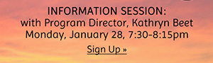 Information Session with Program Director Kathryn Beet - Jan 28 7:30pm
