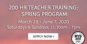 200 Hour Teacher Training: Spring Program March 28-June, 2020 apply now