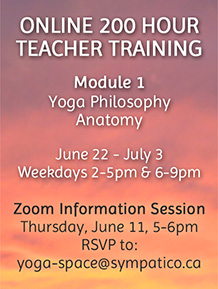 Online 200 Hour Teacher Training - Zoom Info Session June 11, rsvp yoga-space@sympatico.ca