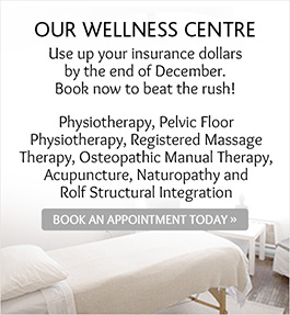 Our Wellness Centre. Please book online. Physiotherapy, Massage therapy, Acupuncture, Osteopathic Manual Therapy. Book an Appointment Today