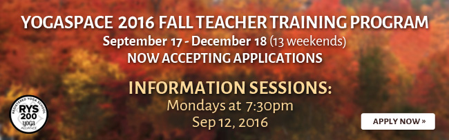 Yogaspace 2016 Fall Teacher Training