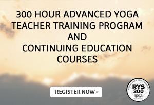 300 hour Advanced Yoga Teacher Training Program and Continuing Education Courses
