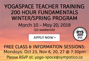Yogaspace Teacher Training 200 hour Fundamentals Winter/Spring Program