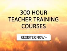 300 Hour Teacher Training Courses